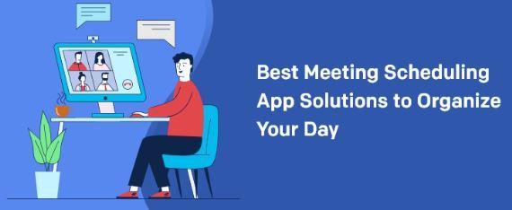 What Makes a Best Meeting Scheduler App