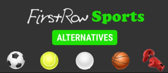 5 Firstrowsports Alternatives