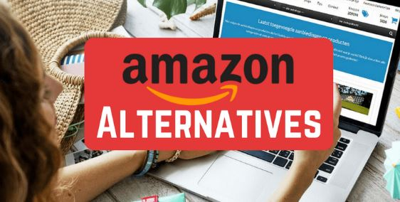8 Top Best Alternatives to Amazon