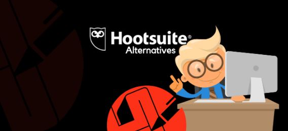 Why Hootsuite Alternatives?