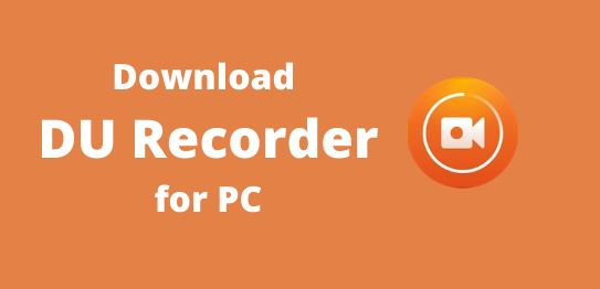 How to Free Download and Install DU Recorder for PC Windows Using BlueStacks Emulator