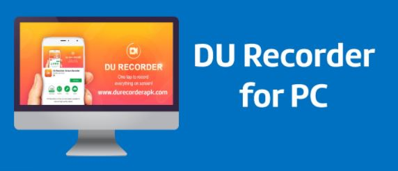 Why Should You Download DU Recorder for Windows PC